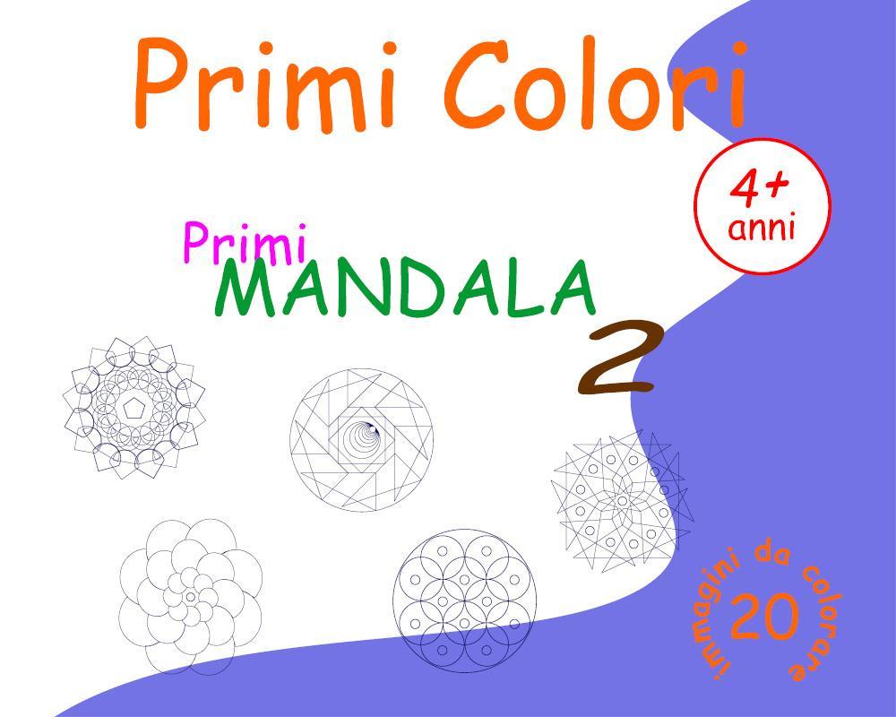 Primi Colori - Primi Mandala 2