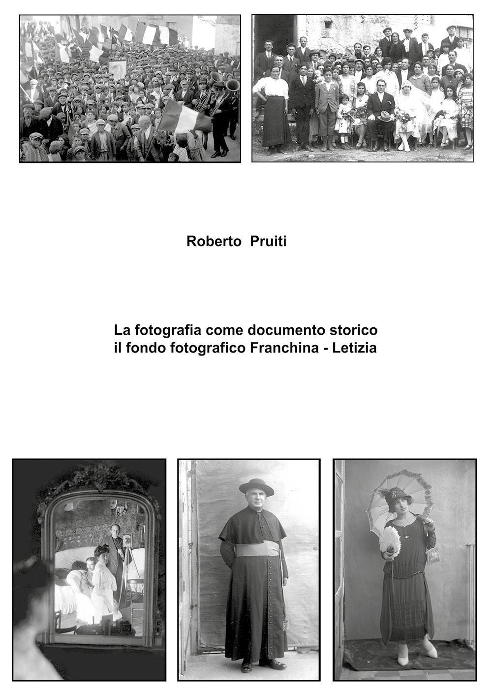 La fotografia come documento storico: il fondo fotografico Franchina - Letizia