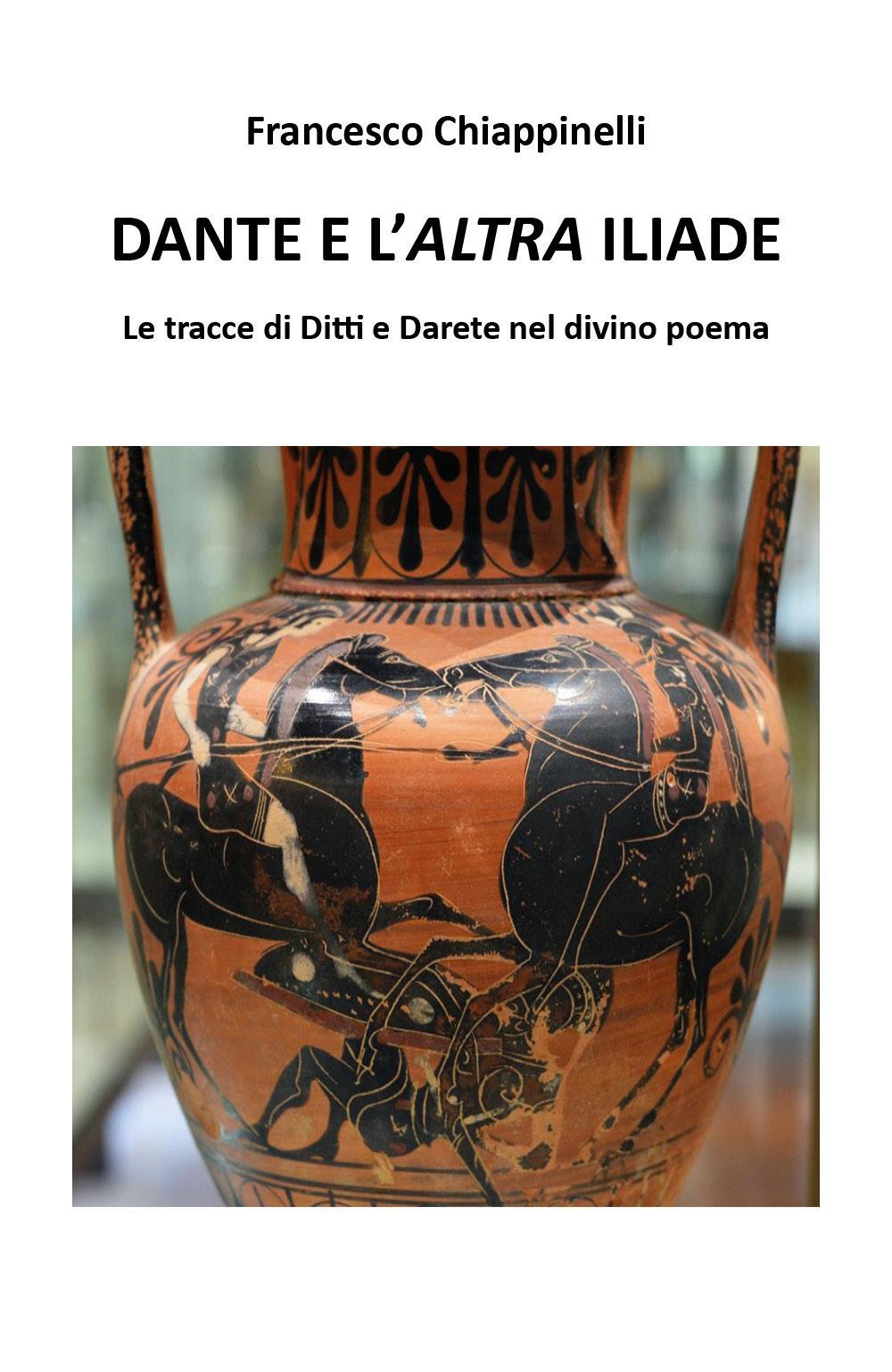 Dante e l'altra Iliade