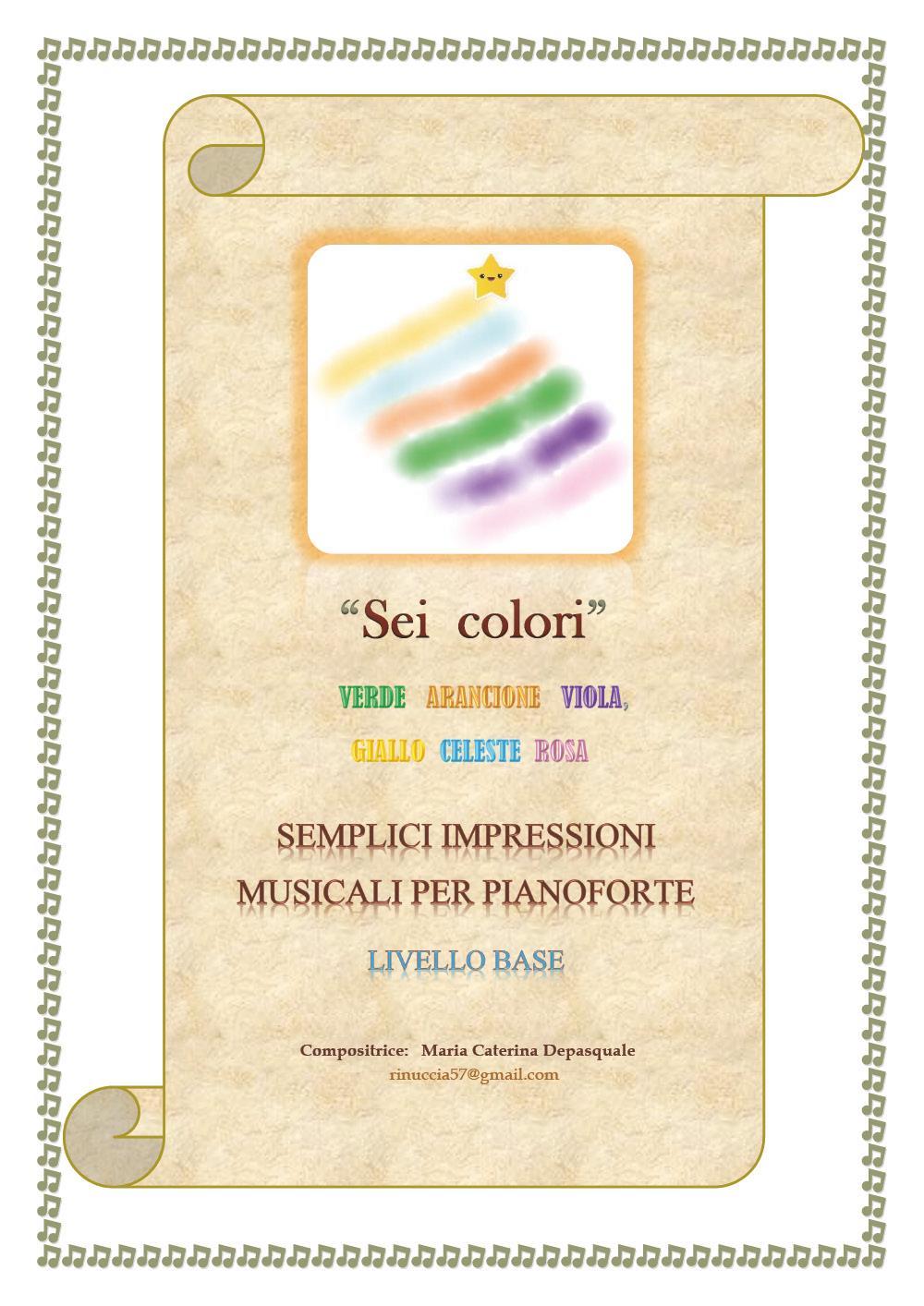 Sei colori (semplici impressioni musicali per pianoforte - livello base)