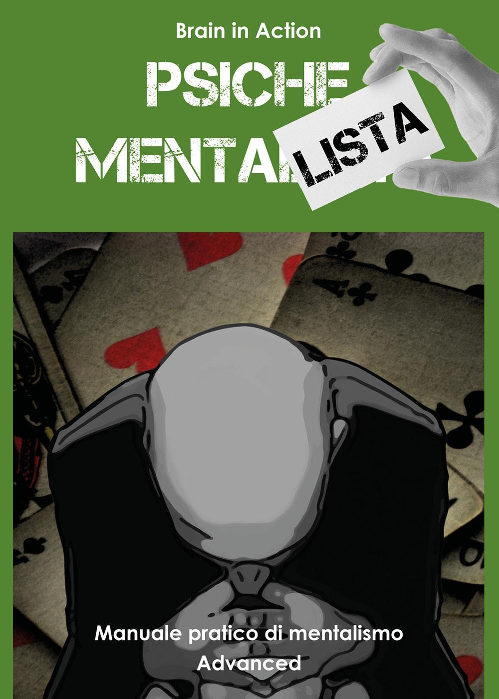 Psiche mentalista. Manuale pratico di mentalismo: 3