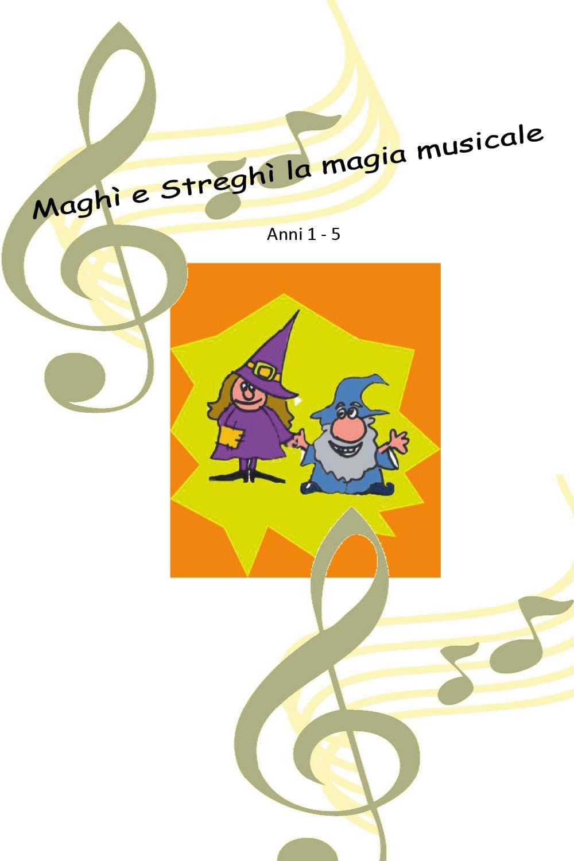 Maghì e Streghì  la  magia musicale