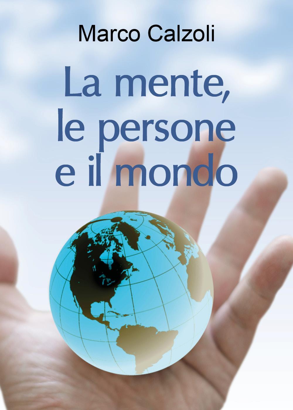 La mente, le persone e il mondo