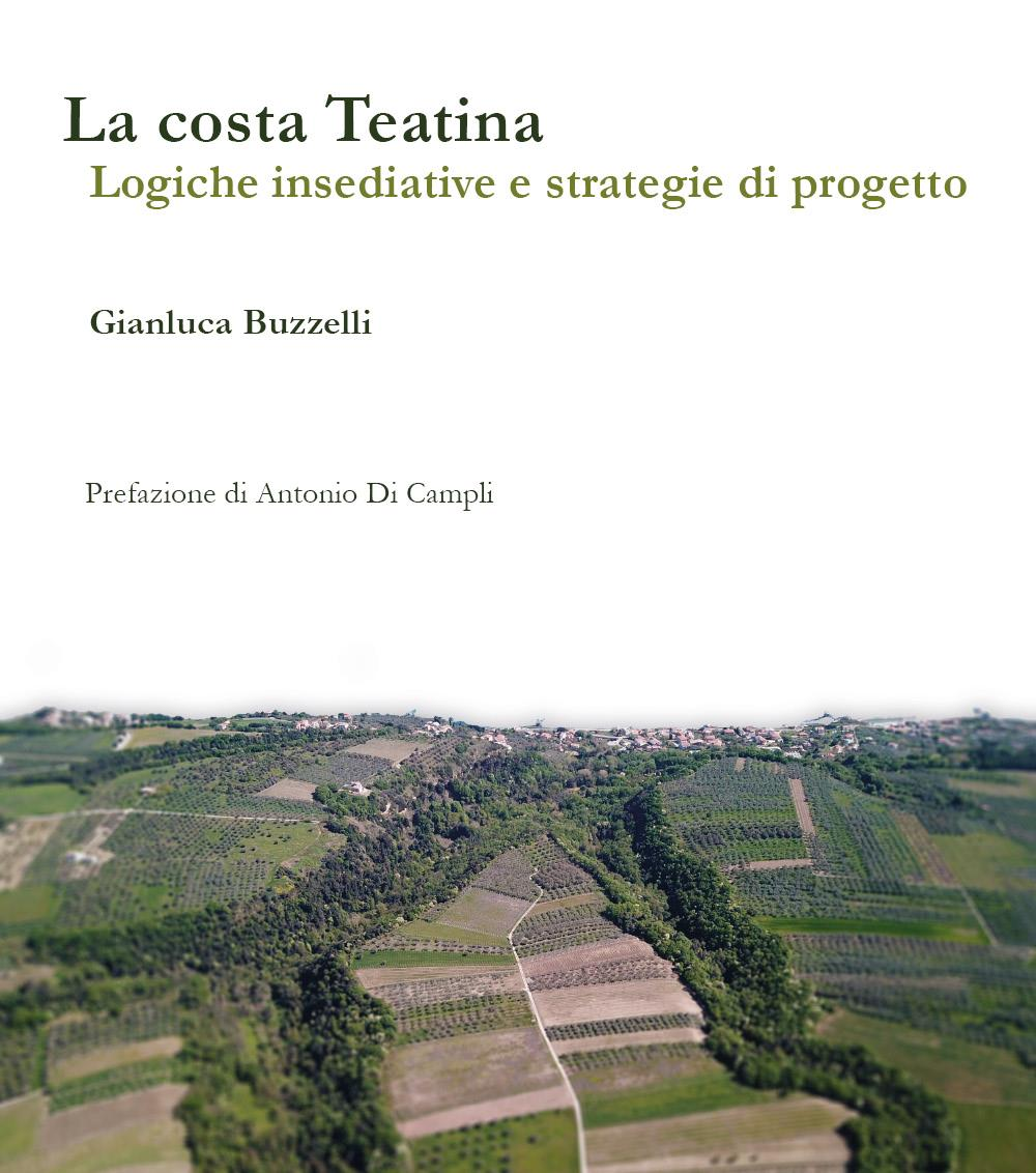 La costa teatina. Logiche insediative e strategie di progetto