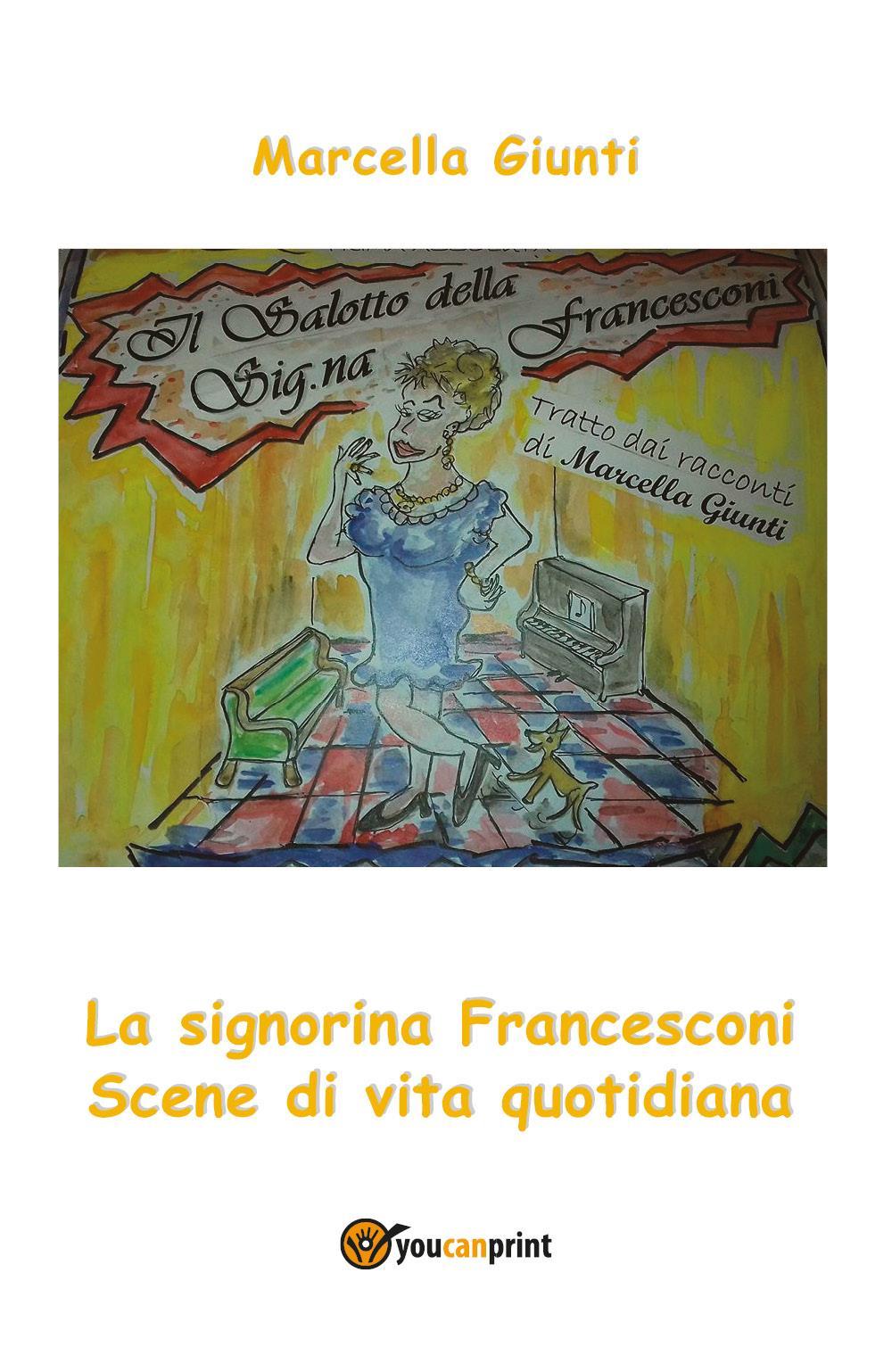 Il salotto della Signorina Francesconi