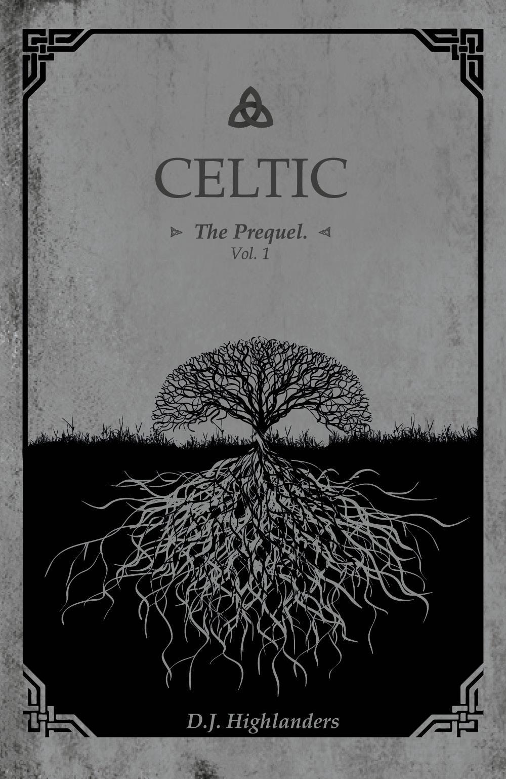 CELTIC, the Prequel  vol.1