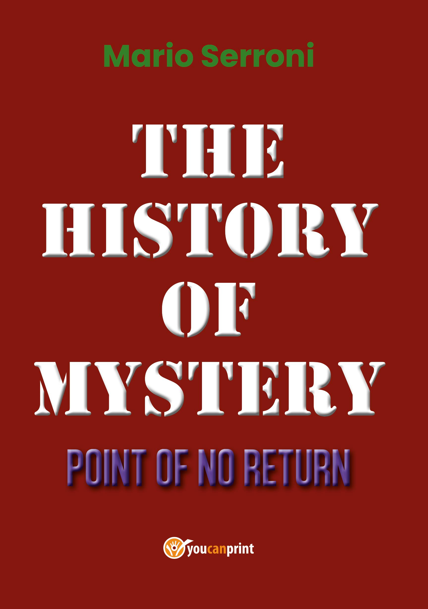 The History of Mystery Point of No Return