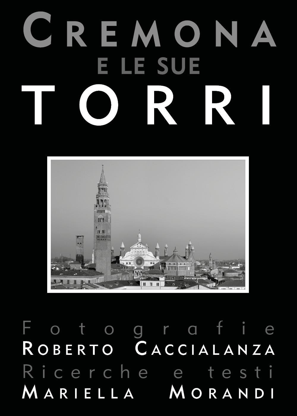 Cremona e le sue torri (seconda edizione)