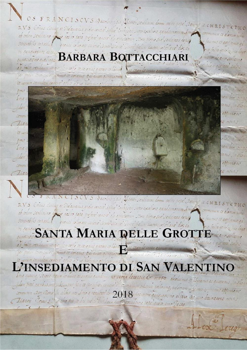 Santa Maria delle Grotte e l'insediamento di San Valentino