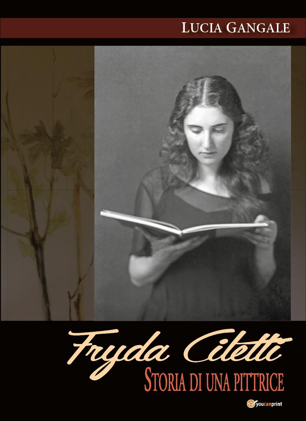 Fryda Ciletti. Storia di una pittrice