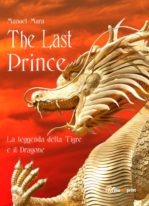The last prince - La leggenda della Tigre e il Dragone