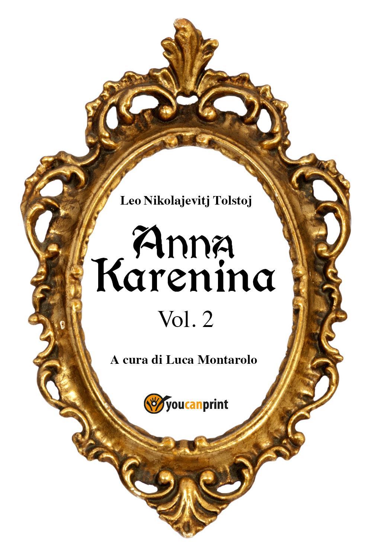 Anna Karenina Vol. 2