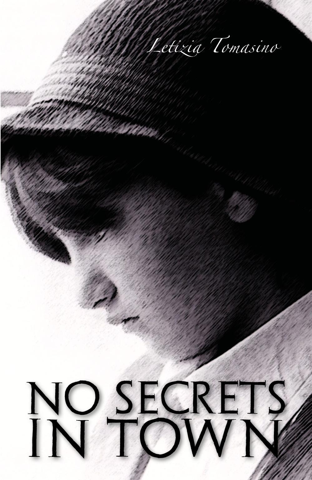 No secrets in town