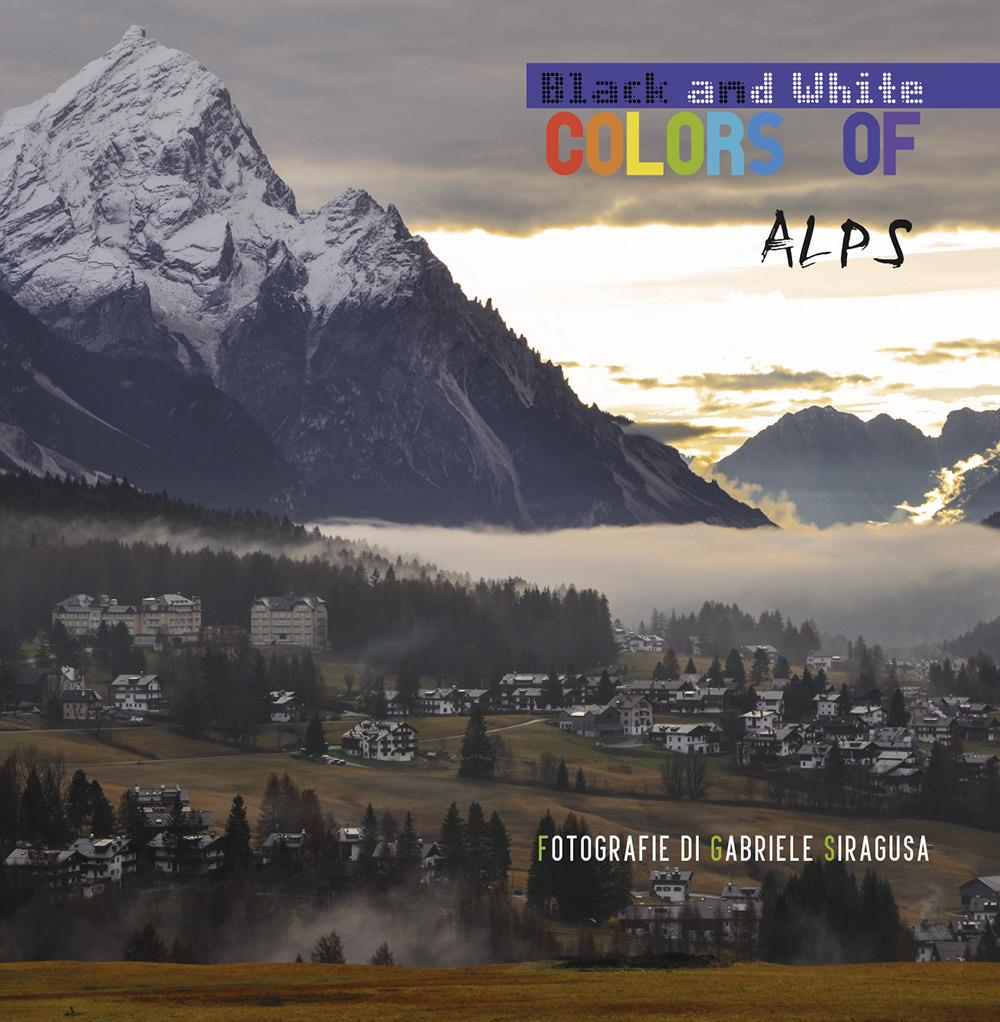 Colors of / Black and white Alps