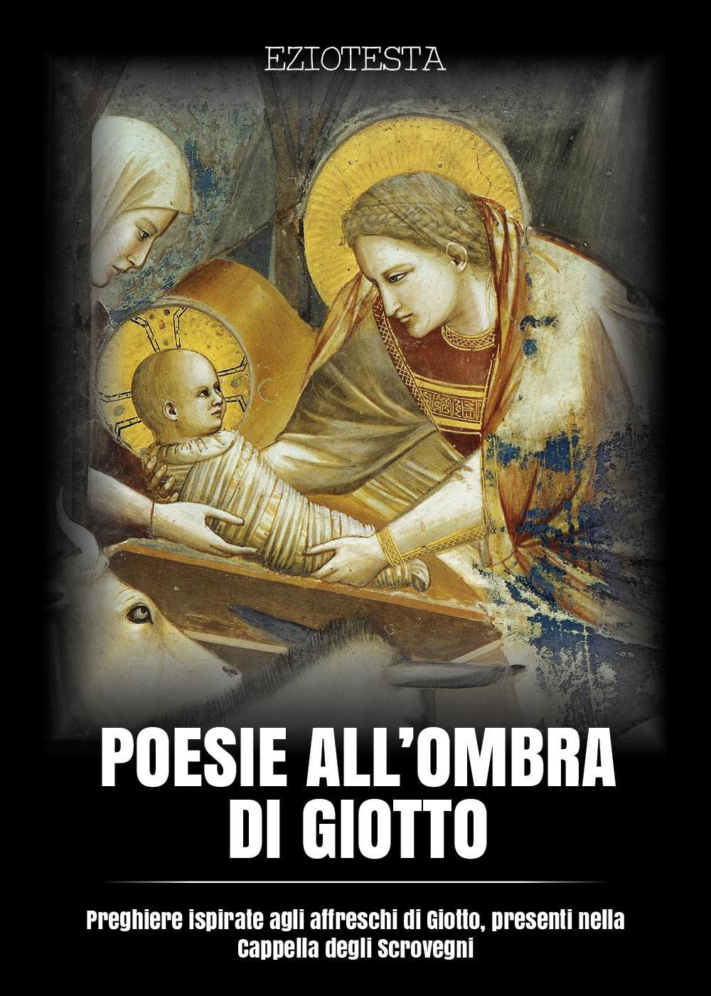 Poesie all'ombra di Giotto