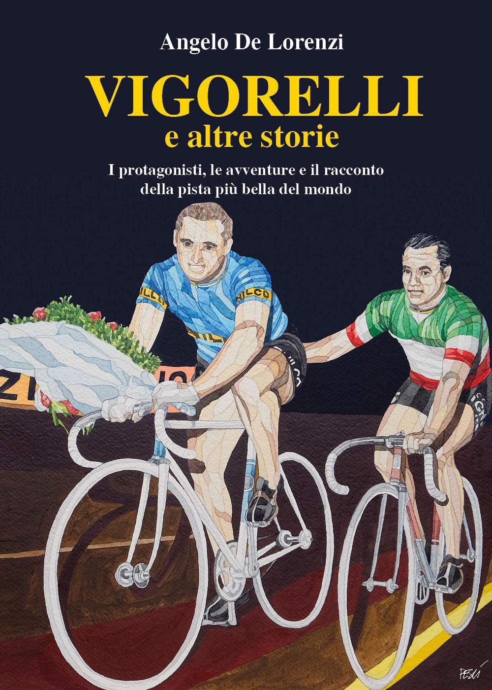Vigorelli e altre storie