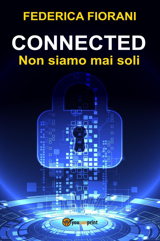 Connected - Non siamo mai soli