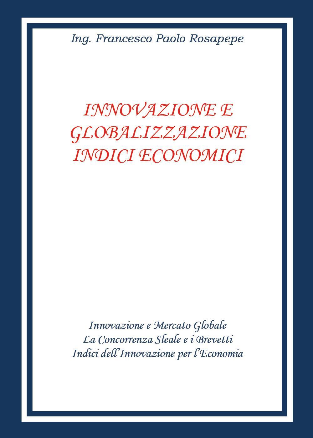 Innovazione e globalizzazione indici economici