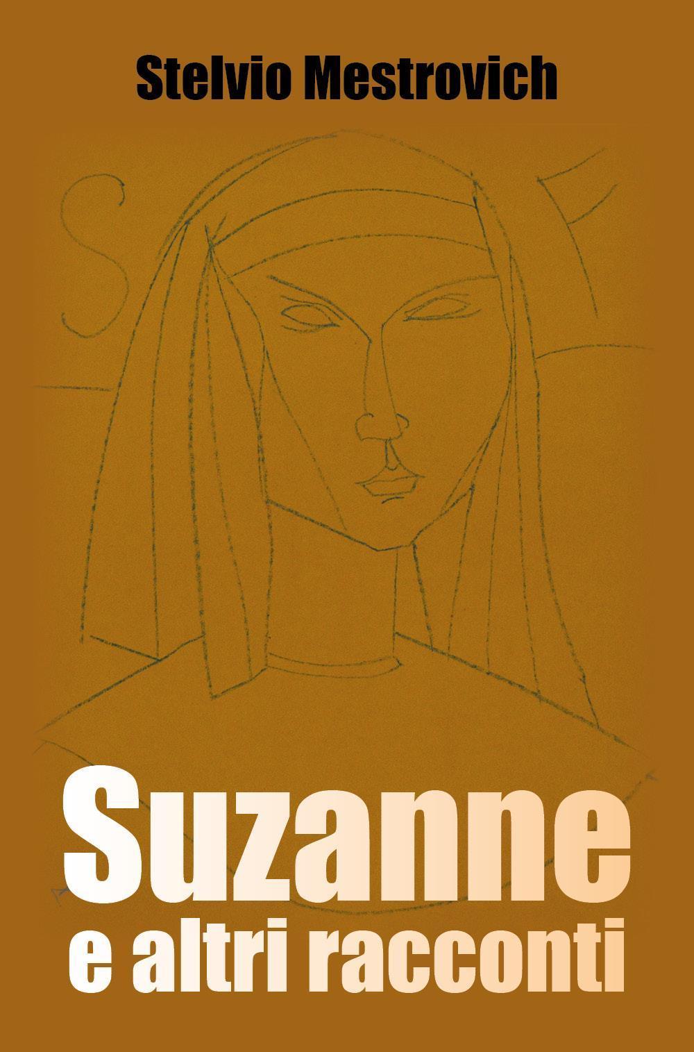 Suzanne e altri racconti