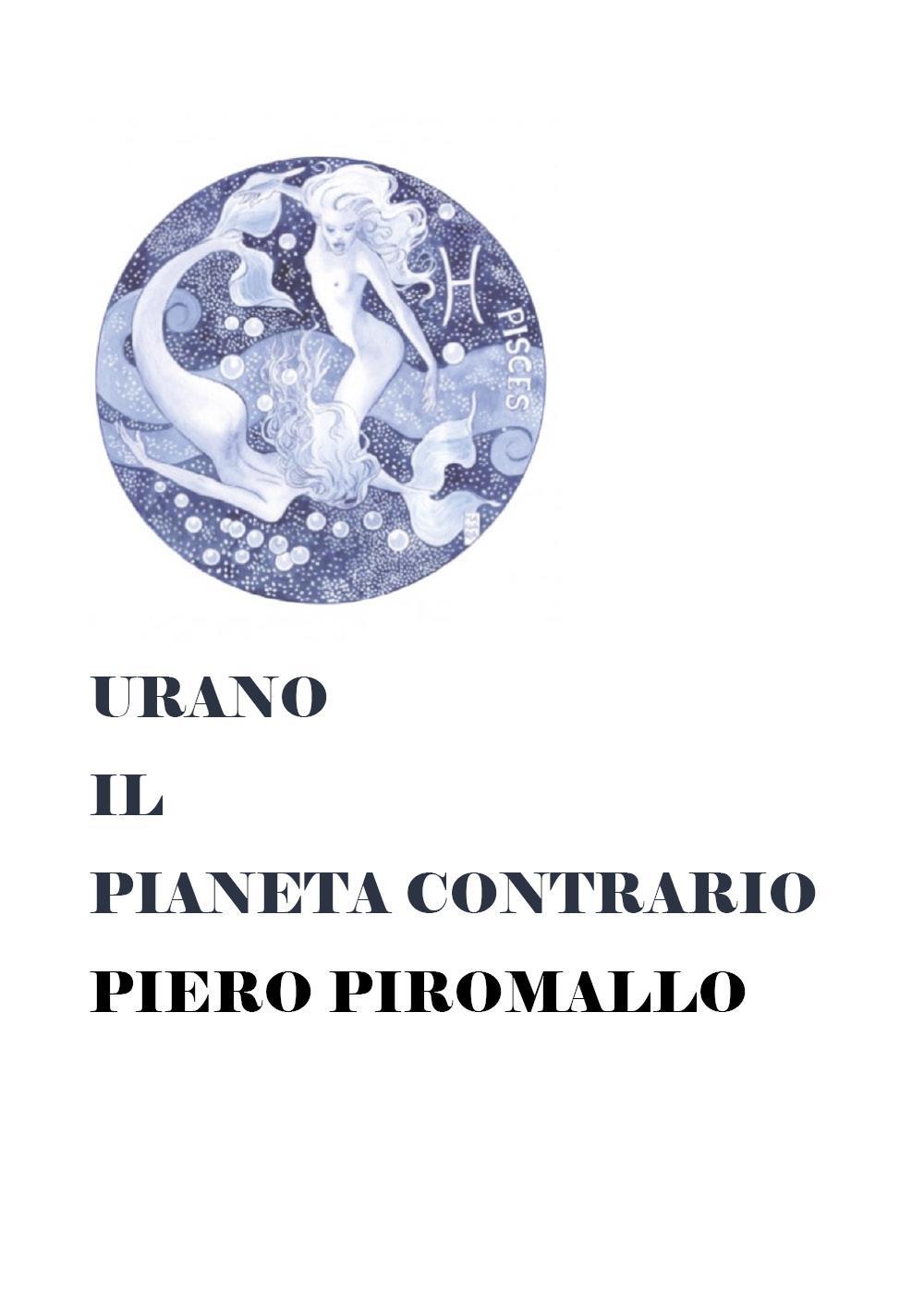 Urano il pianeta contrario