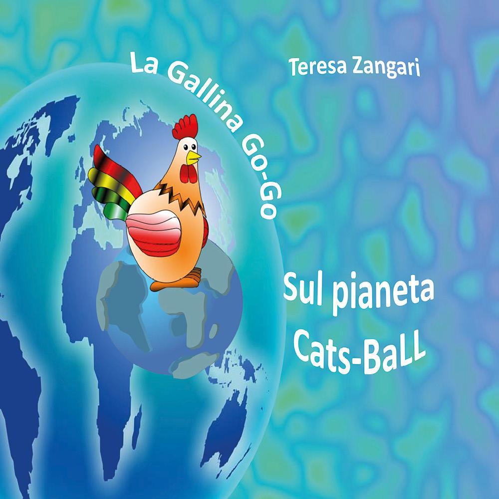 La gallina Go-Go sul pianeta Cats-Ball