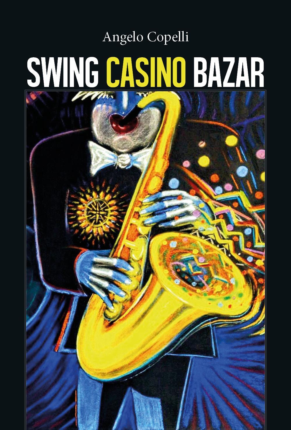 Swing casino bazar