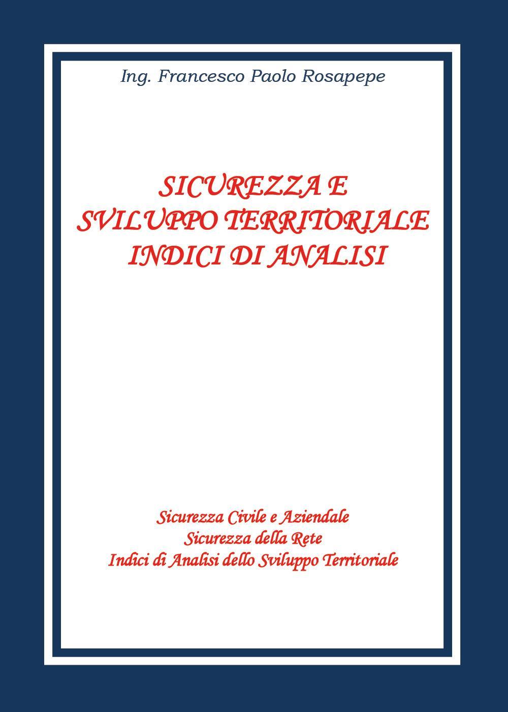 Sicurezza e sviluppo territoriale - Indici di analisi