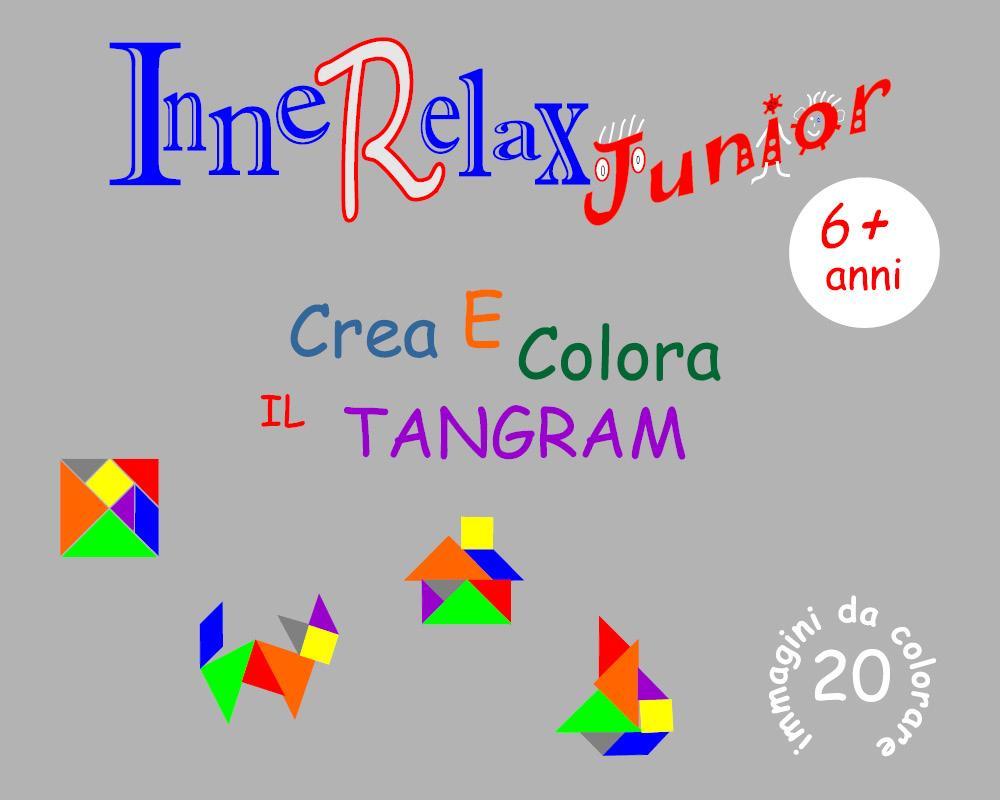 Innerelax Junior - Crea e Colora il Tangram