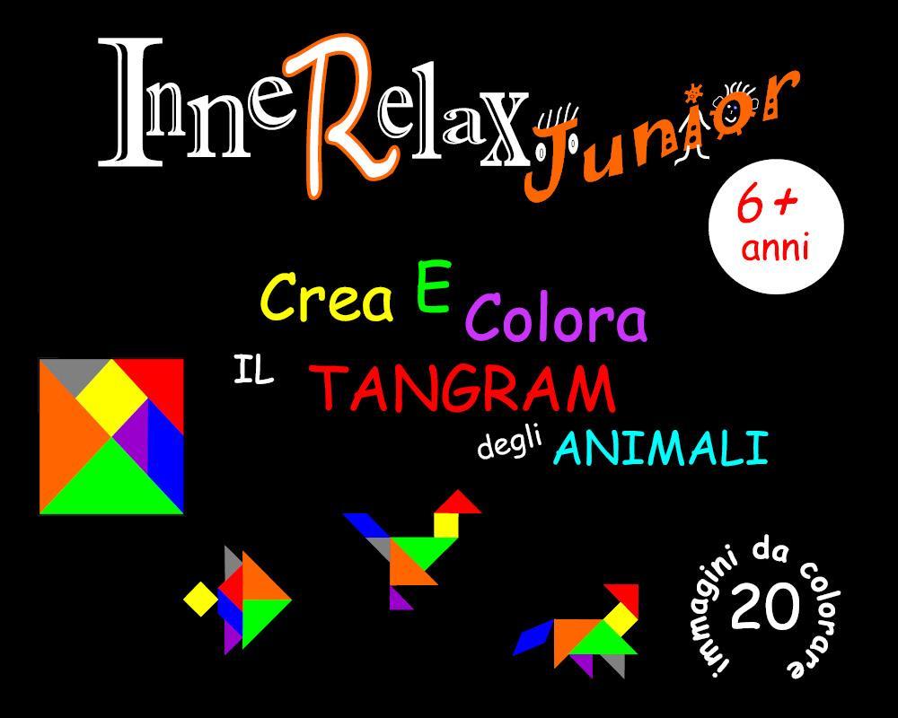 Innerelax Junior - Crea e Colora il Tangram degli Animali
