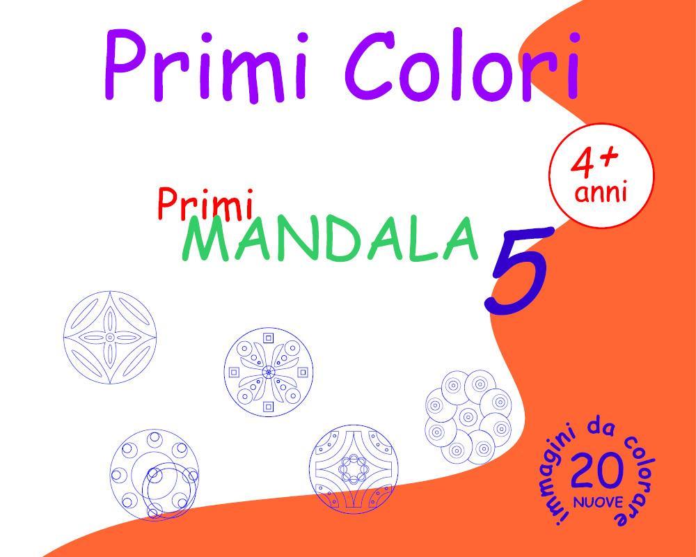 Primi Colori - Primi Mandala 5