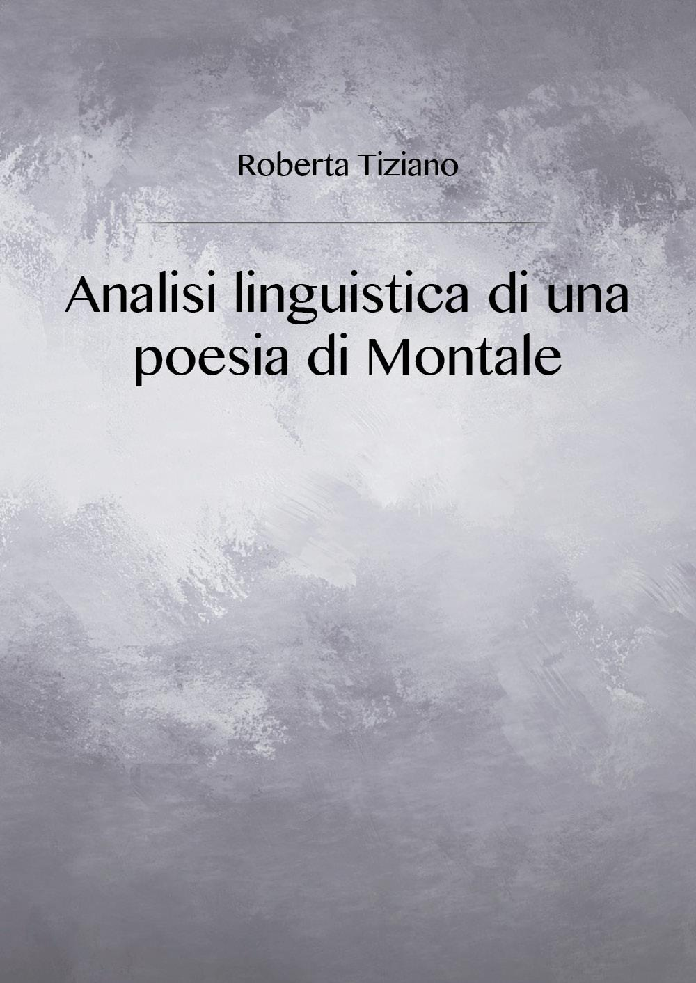 Analisi linguistica di una poesia di Montale