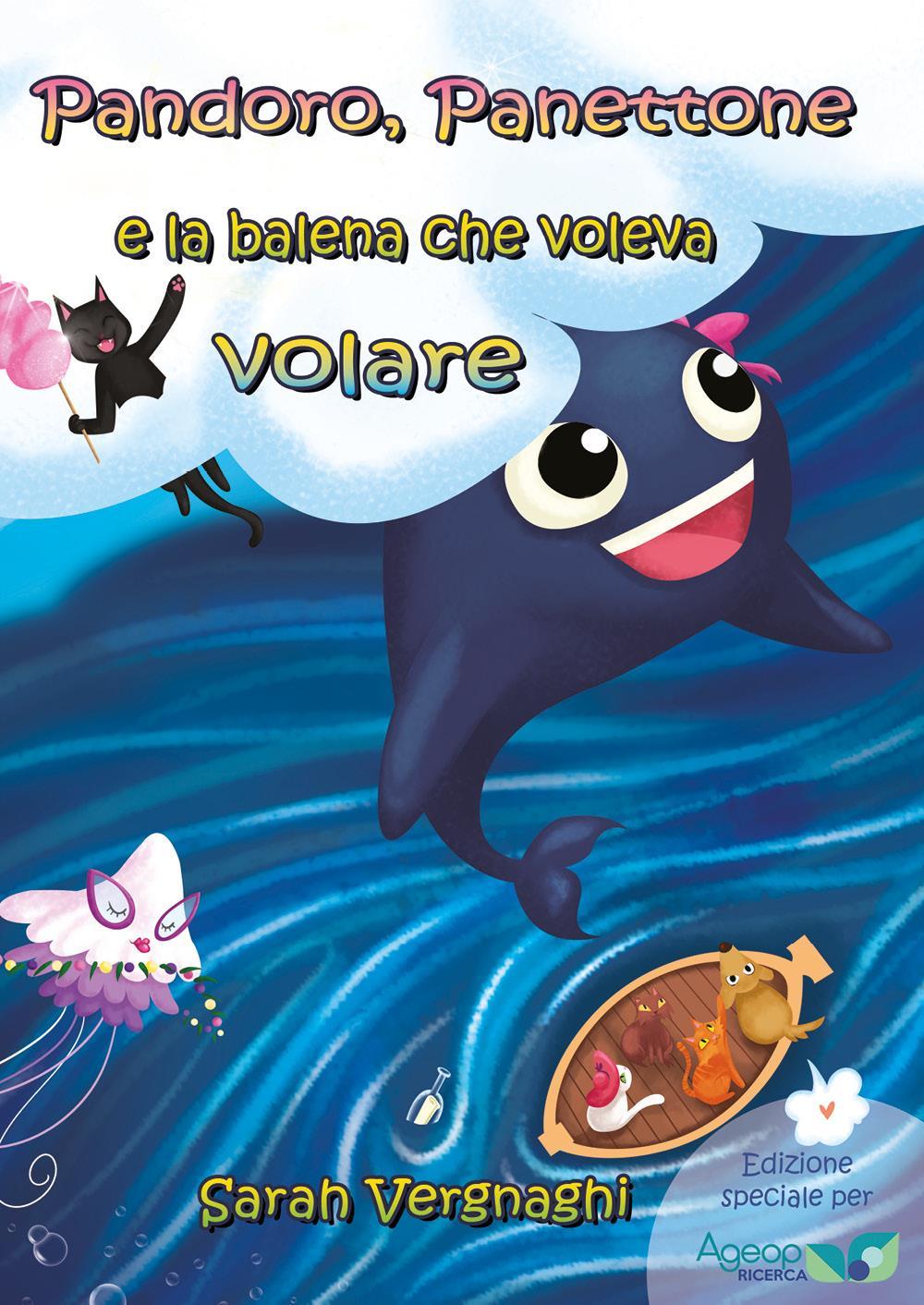 Pandoro, Panettone e la balena che voleva volare