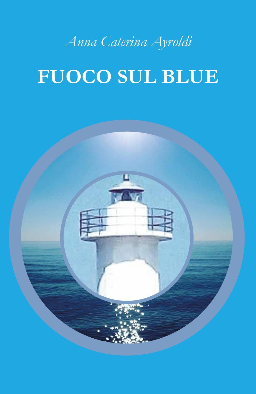 Fuoco sul Blue