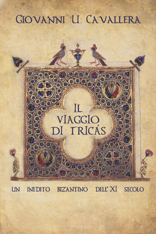 Il viaggio di Tricás