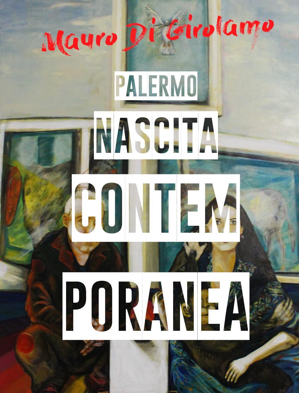 Palermo Nascita Contemporanea