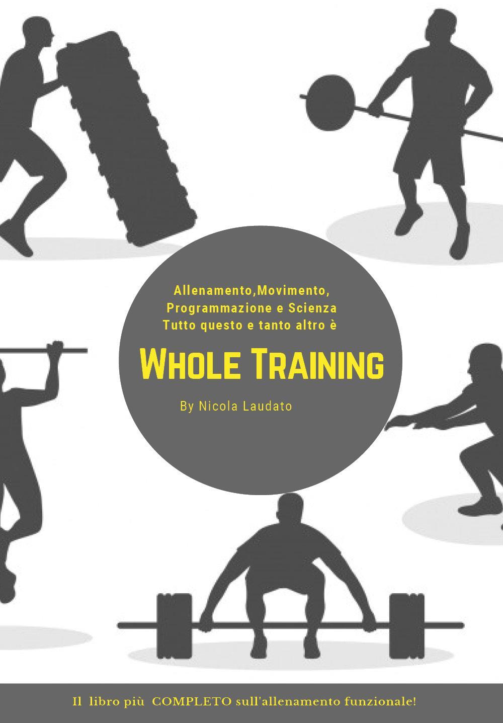 Whole Training Il libro più COMPLETO sull'allenamento funzionale!