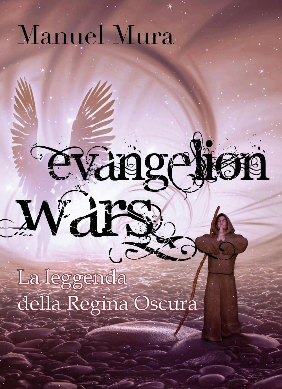 Evangelion Wars - La leggenda della Regina Oscura