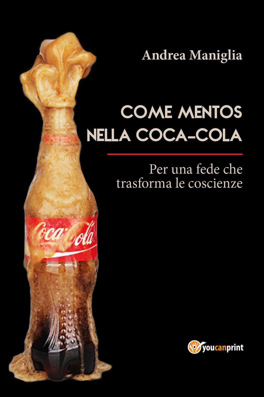 Come Mentos nella Coca-Cola