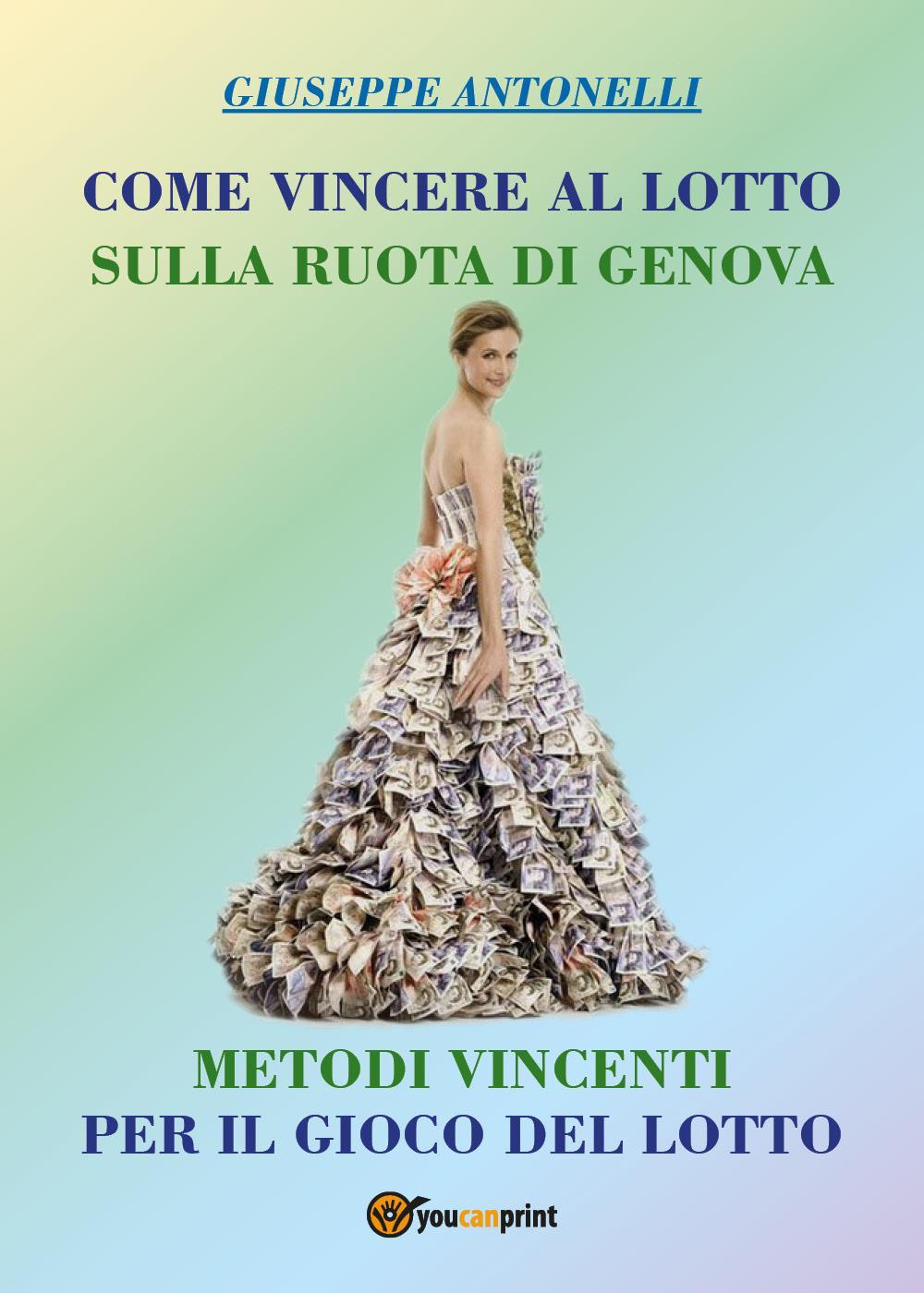 Come Vincere al Lotto sulla ruota di Genova