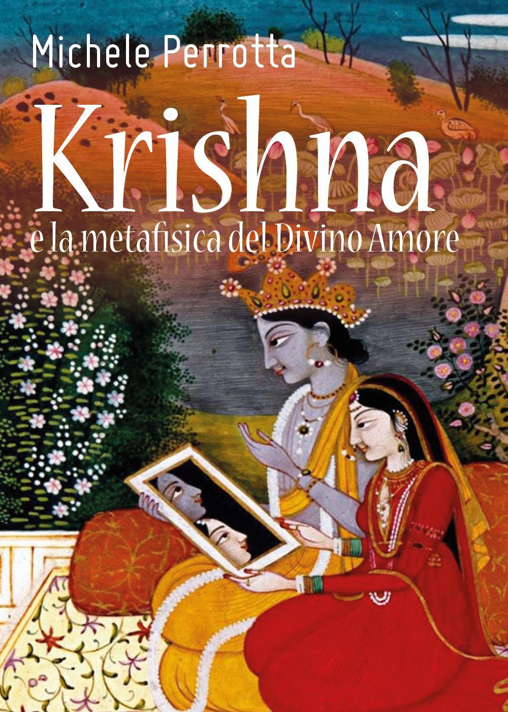 Krishna e la metafisica del Divino Amore