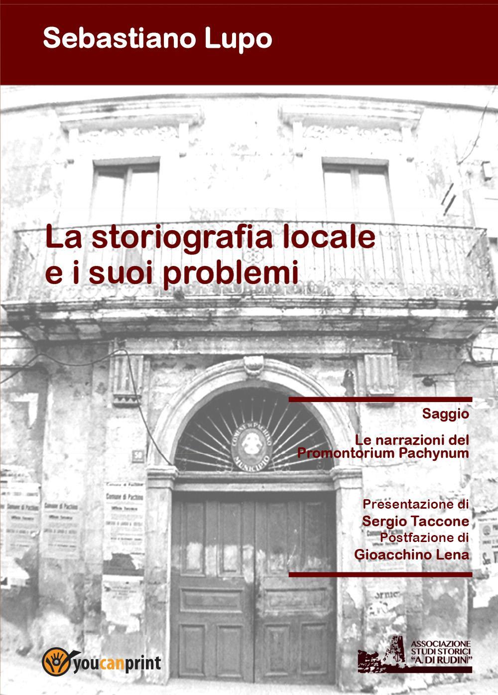 La storiografia locale e i suoi problemi Le narrazioni del Promontorium Pachynum