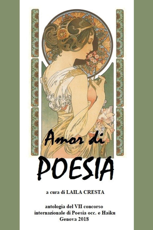 Amor di Poesia- Antologia critica del VII concorso internaz. di poesia occ e haiku, Genova 2018