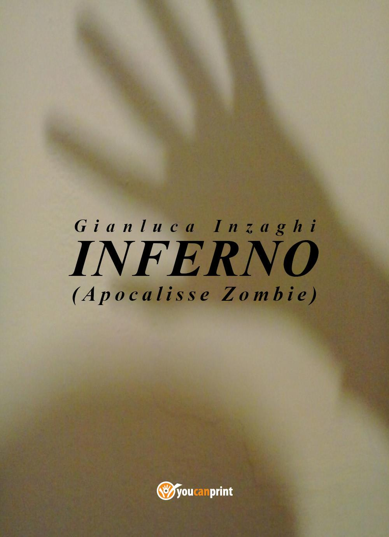 INFERNO (Apocalisse Zombie)