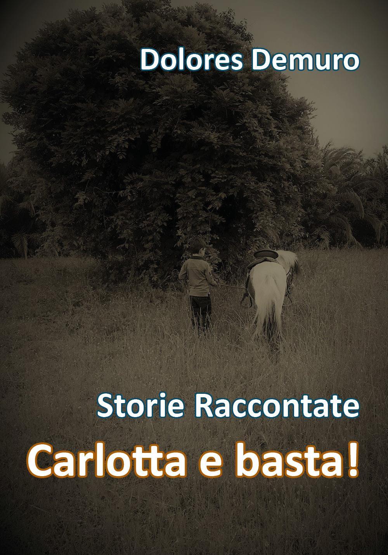 Carlotta e Basta!