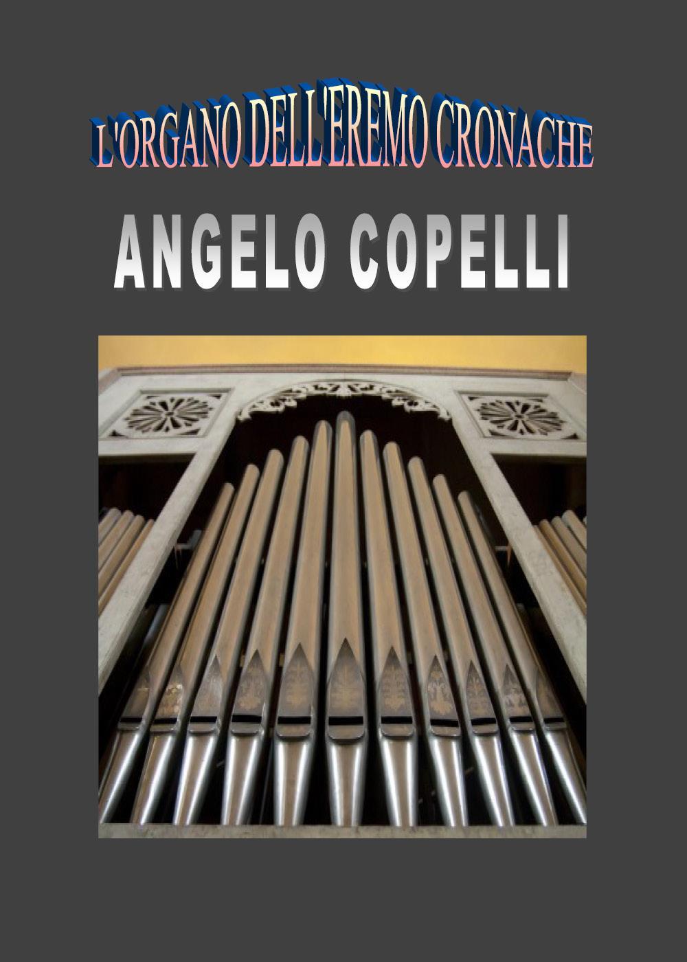 L'organo dell'eremo Cronache