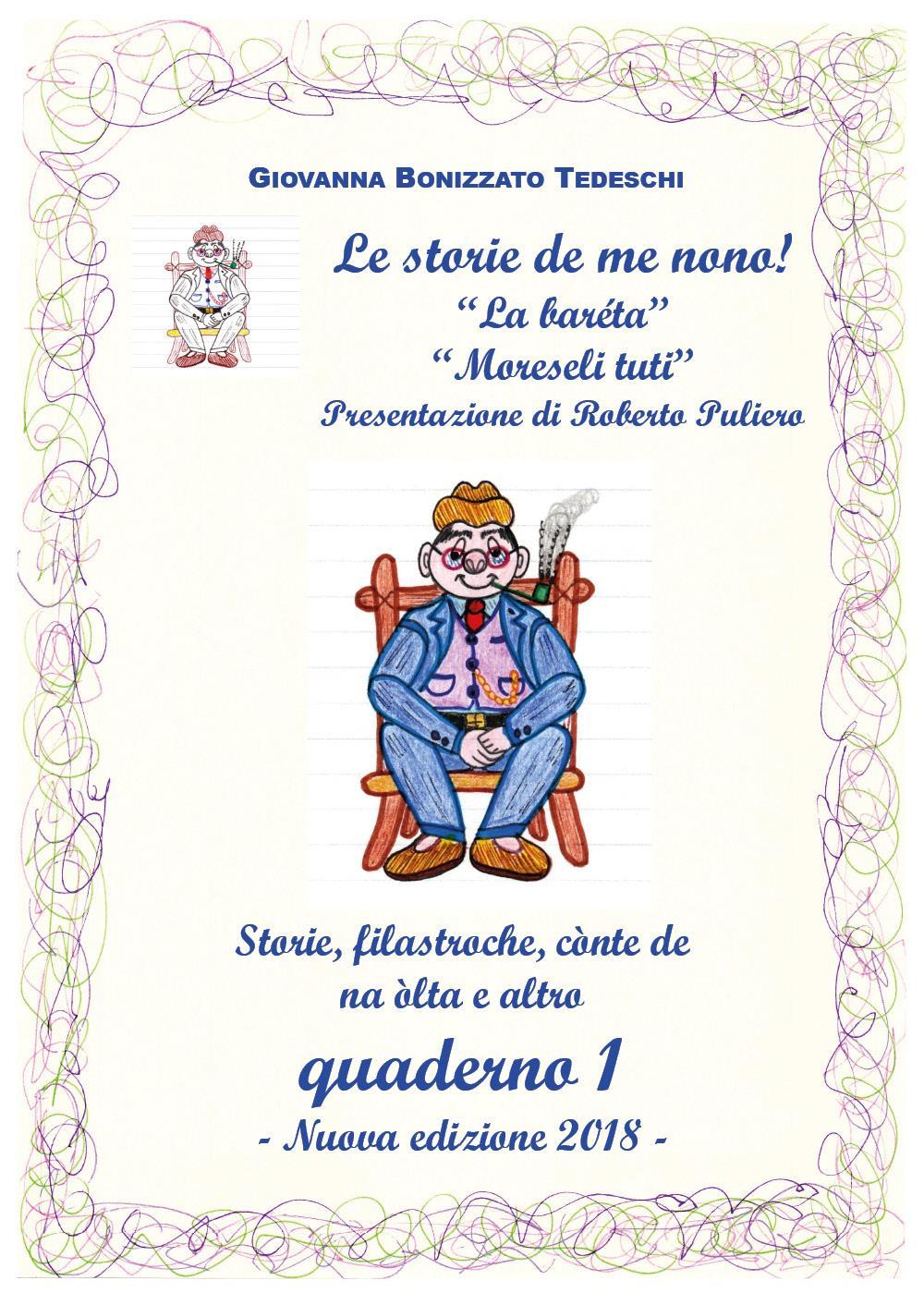 Le storie de me nono - Quaderno 1 - Nuova edizione 2018