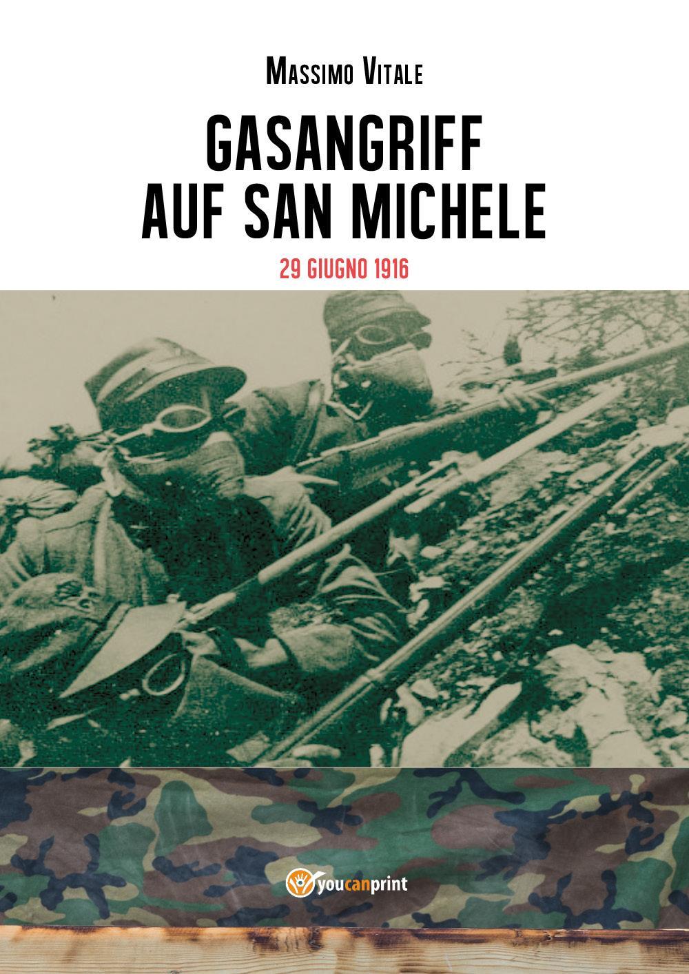 Gasangriff auf San Michele - 29 giugno 1916