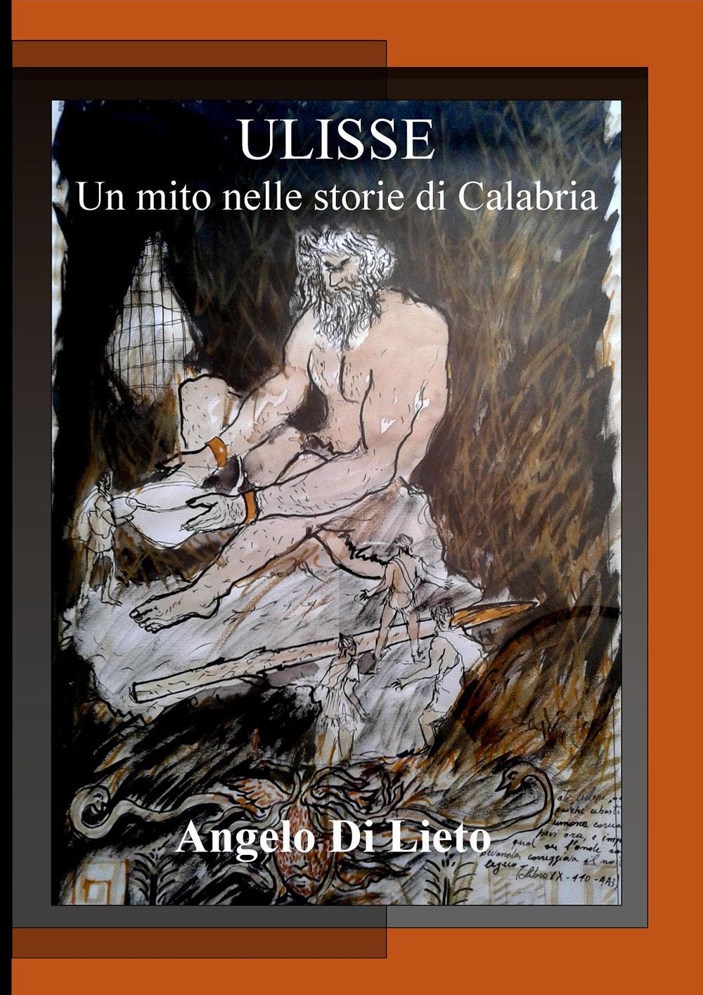 Ulisse. Un mito nelle storie di Calabria