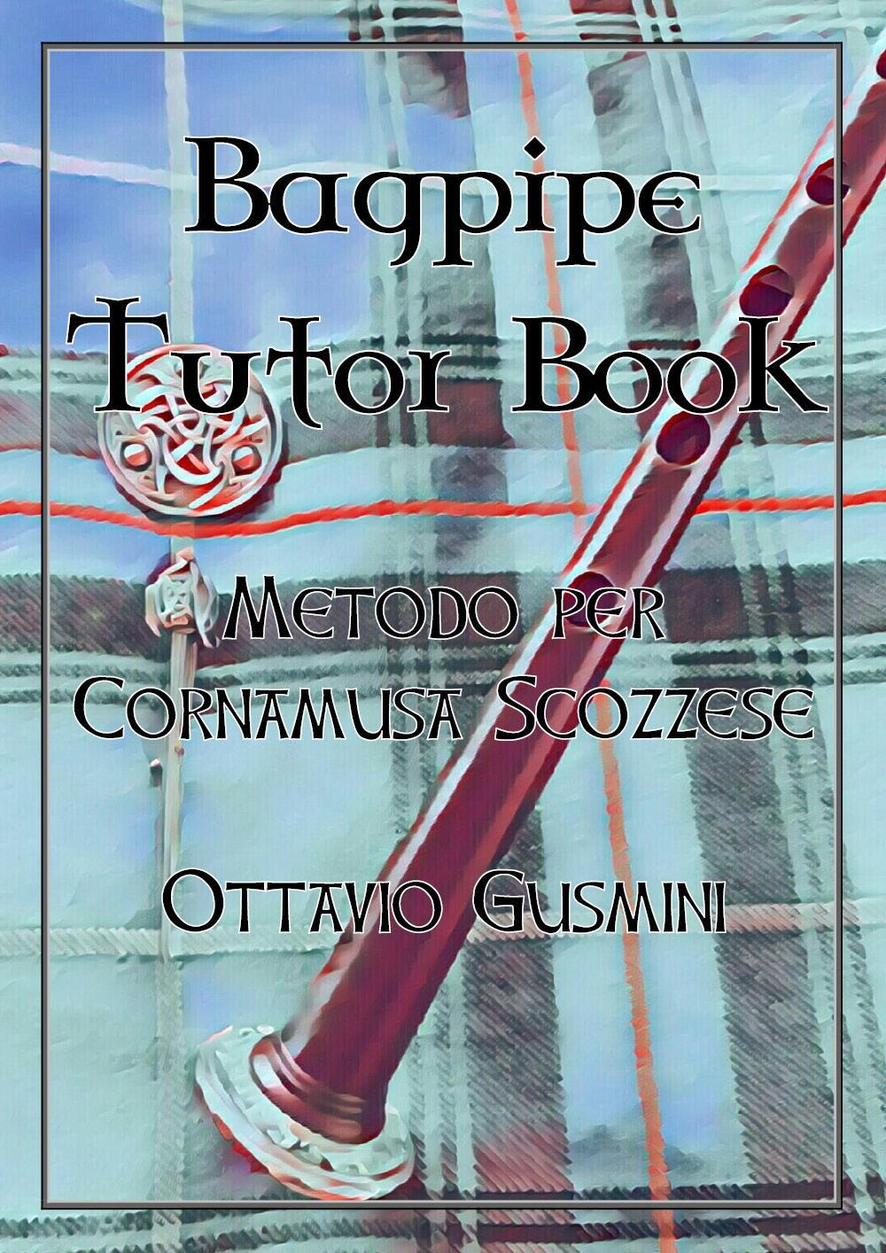 BAGPIPE TUTOR BOOK - Metodo per Cornamusa Scozzese