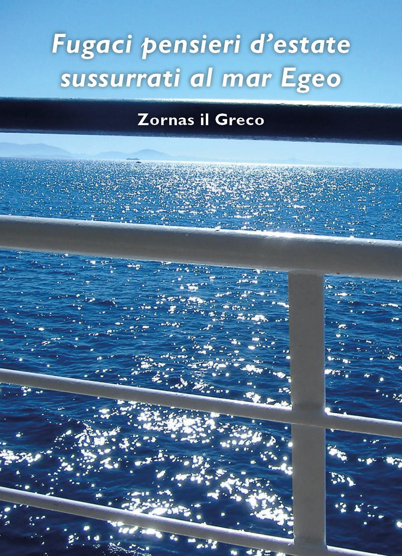 Fugaci pensieri sussurrati al mare Egeo
